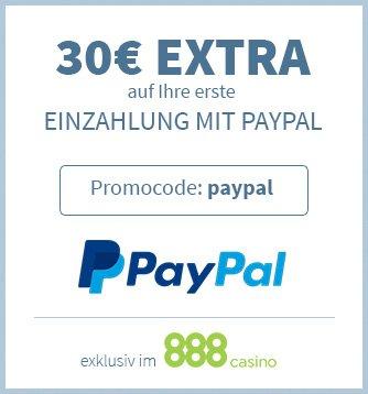 30 euro extra auf die erste einzahlung mit paypal im 888 casino
